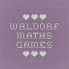 *** Waldorf Maths Games *** More
