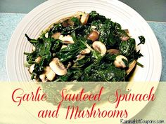 Garlic Sauteed Spinach and Mushrooms makes the perfect earthy side dish to almost any meal, and even your kids will love it!