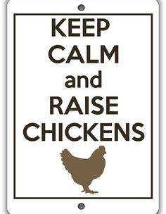 Raise Chickens Indoor Outdoor Aluminum No Rust No by WildSigns