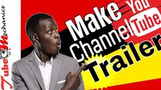 How to Make a Channel Trailer 2018 You Youtube, Channel, Tutorials, Words, Tips, How To Make, Movie Posters, Templates, Stencils