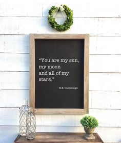A personal favorite from my Etsy shop https://www.etsy.com/listing/486044951/you-are-my-sun-my-moon-and-all-of-my