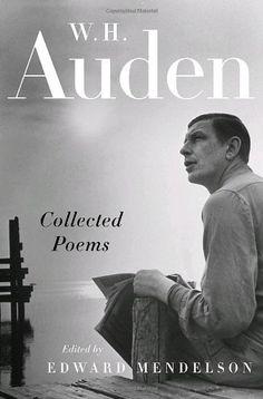 Collected Poems (Modern Library) by W. H. Auden http://www.amazon.com/dp/0679643508/ref=cm_sw_r_pi_dp_MhyGvb0VSKSPV