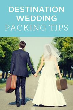 A must read from the experts for anyone packing for a destination wedding! #packingtips #destinationweddings