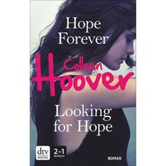 """Hope Forever / Looking for Hope"" von Colleen Hoover"