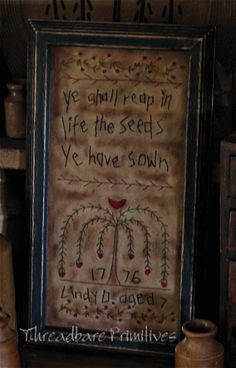 "Reap What Ye Sow Sampler #779 by ""Threadbare Primitives, Susan Dean"""