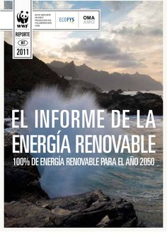 Informe de la energIa renovable by Thinking Without Oil via Slideshare