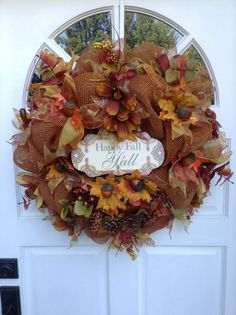 Just finished another fall wreath for repeat customer....love this sign!