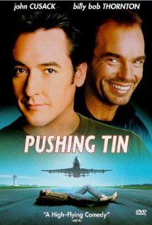 Pushing Tin (1999) - Awesome!! They work so well in this movie!