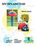 My Splash Pad product catalog
