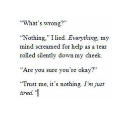I'm just tired. Quote about Depression Im Just Tired, Tired Of Trying, Sad Quotes, Life Quotes, Random Quotes, Quotes Inspirational, Qoutes, How I Feel, How Are You Feeling