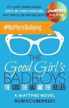 """You should read """"The Good Girl's Bad Boys: The Good, The Bad, And The Bullied"""" on #Wattpad. #humor"""