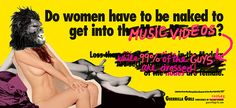 """Do Women Have To Be Naked To Get Into Music Videos? — Guerrila Girls, 2014, from the original """"Do women have to be naked to get into the Met. Museum?"""" poster."""