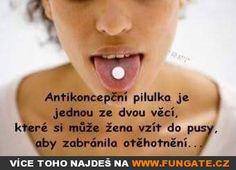 Antikoncepční pilulka je jednou ze dvou věcí… Funny Pics, Funny Pictures, Ps, David, Memes, Romanticism, Fanny Pics, Fanny Pics, Funny Photos