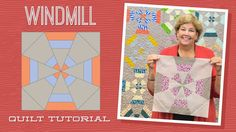 Make a Windmill Quilt with Jenny!