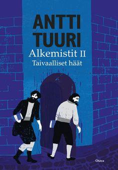 Antti Tuuri: Alkemistit II: Taivaalliset häät, Otava