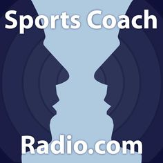 Check out this cool episode: https://itunes.apple.com/us/podcast/sportscoachradio/id563236556?mt=2#episodeGuid=http%3A%2F%2Fsportscoachradio.com%2F%3Fp%3D2843