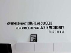Eric Thomas Quote Inspirational Motivational Wall Decal H...