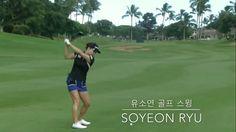 [Golf Swing] 유소연 골프스윙 /So Yeon Ryu Golf Swings/ Driver, Wood, Iron/Slow ...