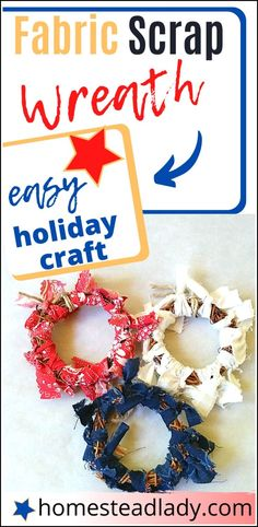 Fabric Scrap Wreath Craft for Holidays or Homemade Gifts l Easy, DIY, no sew fabric scrap craft for kids and adults l Use for garlands, napkin holder or ornaments for any holiday l Homesteadlady.com #fabricscrap #kidscraft #homemadeholiday #homesteadholiday Holiday Wreaths, Holiday Crafts, Diy And Crafts, Crafts For Kids, Holidays With Kids, Wreath Crafts, Garden Crafts, Sewing For Kids, Fabric Scraps