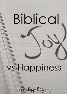 Do you know the difference between true Joy and happiness? Our world has these things confused- and because of that, we struggle with joy.