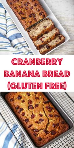 This Cranberry Banana Bread (Gluten Free) is so moist, and oh so flavorful! This will seriously be your new favorite banana bread! Tasty Bread Recipe, Quick Bread Recipes, Real Food Recipes, Dessert Recipes, Breakfast Recipes, Gluten Free Snacks, Gluten Free Cookies, Gluten Free Recipes, Gluten Free Banana Bread