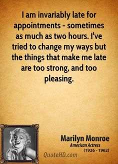 More Marilyn Monroe Quotes On Www.quotehd.com   #quotes #appointments #