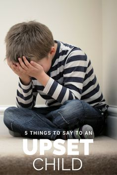 Crying- 5 things to say to an upset child to calm them down