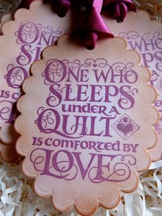 Quilting Love Label for my gifts!! Need to purchase a die for these. Bree????