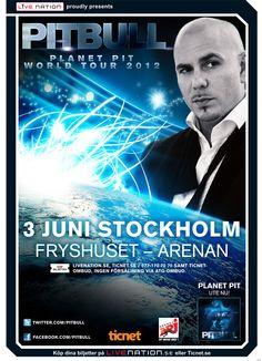 Pitbull – June 3, Fryshuset-Arenan, Stockholm.