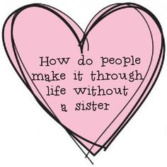 sister quote cute