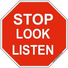 Road sign - STOP LOOK LISTEN