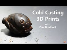 3ders.org - Create aged metal objects by cold casting your 3D prints | 3D Printer News & 3D Printing News