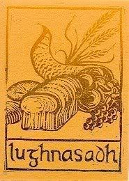 Lughnasadh pronounce Loo-na-sa, marked the beginning of the harvest season. The harvest of the first fruits of the land. A festival celebrated on August 1st, some celebrated July 31st.