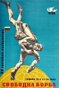 World Wrestling Championship Bulgaria 1963 - original vintage sport poster for the XV World Wrestling Championship Freestyle Wrestling in Sofia Bulgaria held on 31 May to 2 June 1963 listed on AntikBar.co.uk Winter Olympic Games, Winter Olympics, Bulgarian Flag, 2 June, Sofia Bulgaria, Vintage Sport, Light Blue Background, Racing Motorcycles, Show Jumping