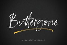 Buttergone is a new modern brush font with an irregular baseline. A contemporary approach to design, handmade natural, Script Logo, Handwritten Fonts, Typography Fonts, Lettering, Cool Fonts, New Fonts, Geometric Font, Uppercase And Lowercase Letters, Vintage Fonts