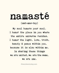 Yoga is such a powerful practice - and the teachings really resonate with us. Finding an inner peace through yoga and meditation will be encourage at Aroha, our community funded wellness retreat. Until we can welcome you in Greece, namaste to you all! The Words, Yoga Quotes, Me Quotes, Namaste Quotes, Yoga Sayings, Reiki Quotes, Peace Quotes, Famous Quotes, Wisdom Quotes