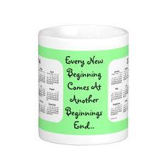 New Beginnings 2 Year 2014-2015 Calendar Mug Design by Janz $17