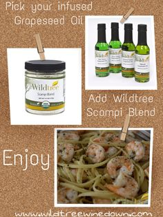 Wildtree Shrimp Scampi 1 lb uncooked, deveined shrimp 5 tbsp Wildtree Grapeseed Oil 4 tsp Wildtree Scampi Blend 1/2 lb pasta 1/4 dry white wine/pasta water/chicken broth Lemon juice (about 1/2 a lemon) Cook pasta according to directions. Combine shrimp, 3 tbsp Grapeseed oil, and 1 1/2 tsp scampi blend to cold skillet. Cook on medium until shrimp is pink. Add cooked pasta, 2 tbsp Grapeseed oil, 2 1/2 tsp scampi blend, lemon, & choice of liquid to skillet. Simmer until sauce has thickened. Enjoy