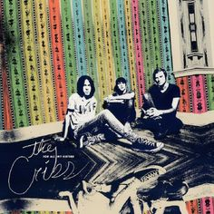The Cribs For All My Sisters (2015) finds the Wakefield indie trio pushing their gleefully ramshackle sound towards poppier parameters. There's a fresh energy and swagger about the Jarmans now, helped in no small way by producer Ric Ocasek. The Cribs have managed to interpret the notion of 'pop music' into an often-spectacular record.