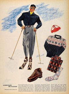 Vintage Ski — Editorial ski wear fashion, illustration by H. Vintage Ski, Mode Vintage, Vintage Travel Posters, Vintage Sport, Vintage Winter Fashion, Ski Posters, Retro Posters, Winter Outfits Men, Ski Outfits