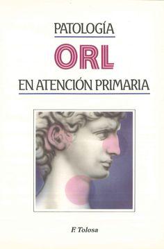 Patología ORL en atención primaria / coordinación, F. Tolosa ; colaboradores, C. Bover ... [et al.] Grass, 1993.--------------Doazón do Dr Lorenzo Abella