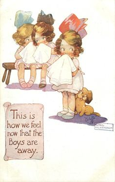 Artist: Agnes Richardson This is how we feel now that the Boys are away.