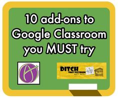 Google Classroom's basic features are powerful. Take it to the next level with some add-ons created just for teachers and students.