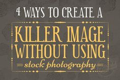 Ways To Create Great #Blog Images Without Using Stock Photography Blog, Blogging Business #blog