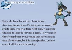 What do your favorite Pokemon say about you (Lucario is my 2nd fave but it's still pretty accurate)