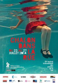 Chalon dans la rue 2014, Festival Transnational des artistes de la rue. Chalon-sur-Saône