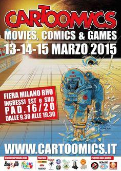 Comic-Soon: CARTOOMICS 2015 DATE, OSPITI E PROGRAMMA DELLA MAN...
