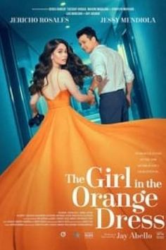 The Girl in the Orange Dress (Philippines Movie); The Girl in the Orange Dress; Anna, a conservative girl wakes up in bed in a hotel room with Rye, the biggest Pinoy Movies, Girl Film, Best Horror Movies, Hd Movies Online, Romance Movies, Orange Dress, Streaming Movies, Hd 1080p, Movies And Tv Shows