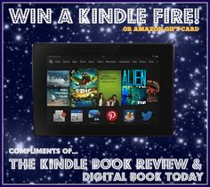 Enter THE KINDLE BOOK REVIEW'S  Mid-Summer's Dream Kindle Fire Giveaway until JULY 21, 2014.