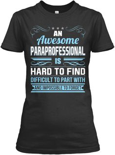 Ltd Edt -Awesome Paraprofessional